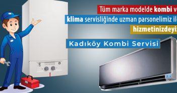 Kadıköy kombi servisi arızası